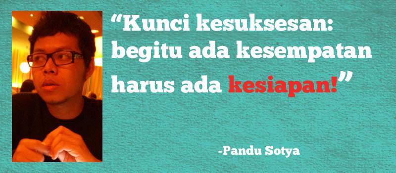 Qoutes by Pandu Sotya
