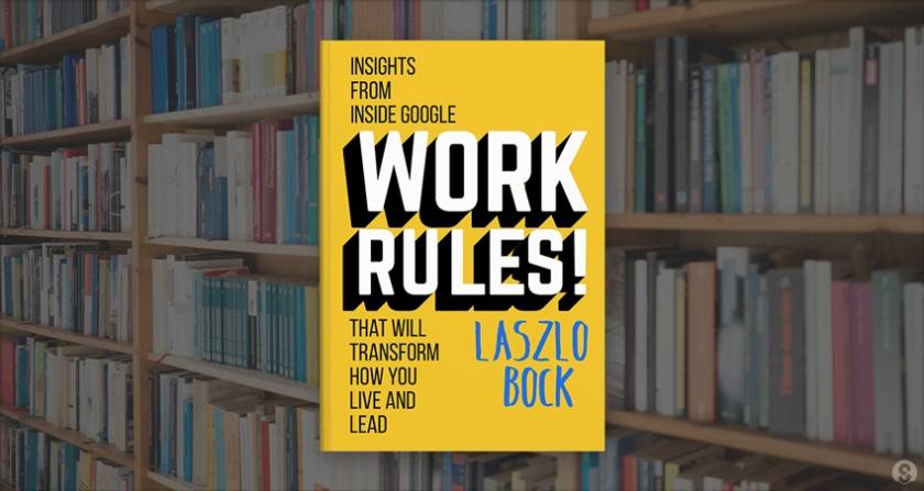 work-rules-laszlo-bock-book-cover-over-bookshelf-feature_1290x688_kl