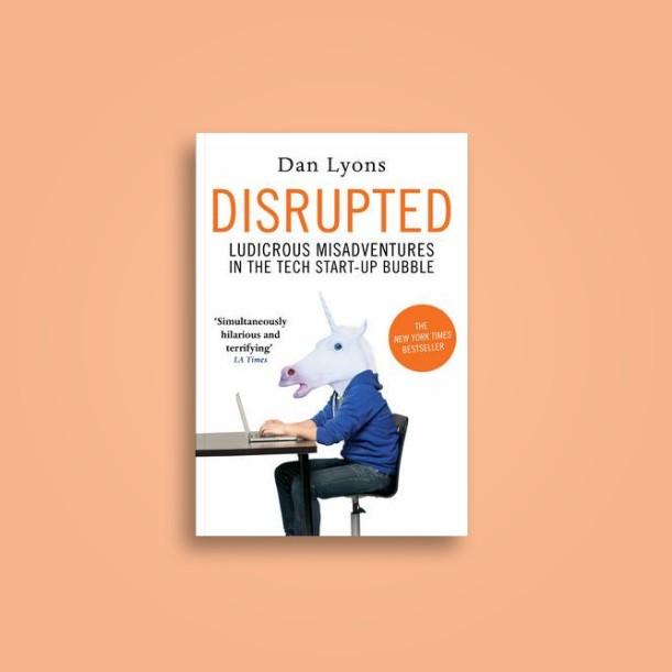 Disrupted: Buku dokumenter yang sulit untuk di percaya!